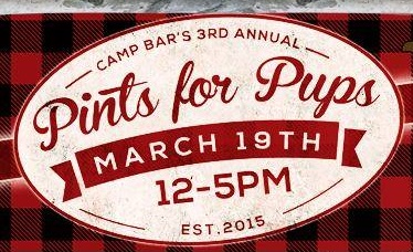3rd Annual Pints for Pups at Camp Bar